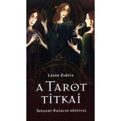 Lázár Zsófia - A tarot titkai könyv+kártya
