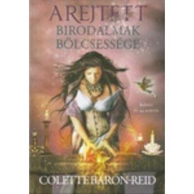 Colette Baron-Reid: A rejtett birodalmak bölcsessége