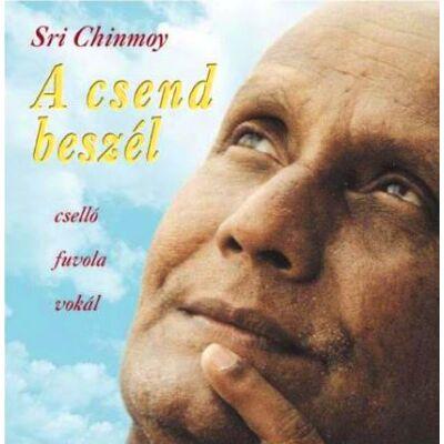 Sri Chinmoy - A csend beszél