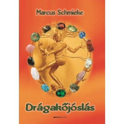 Marcus Schmieke - Drágakőjóslás