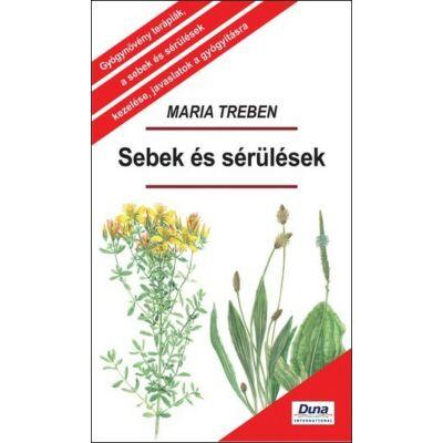 Maria Treben - Sebek és sérülések