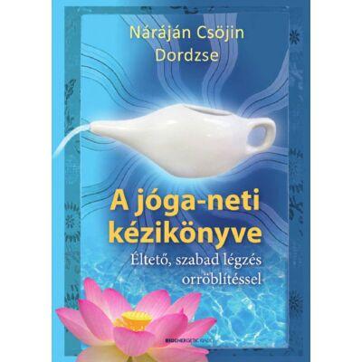 Náráján Csöjin és Dordzse Németh Gábriel - A jóga-neti kézikönyve
