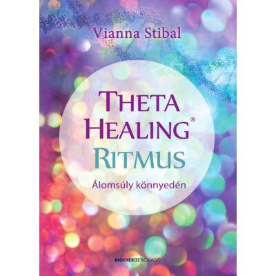 Vianna Stibal - ThetaHealing Ritmus