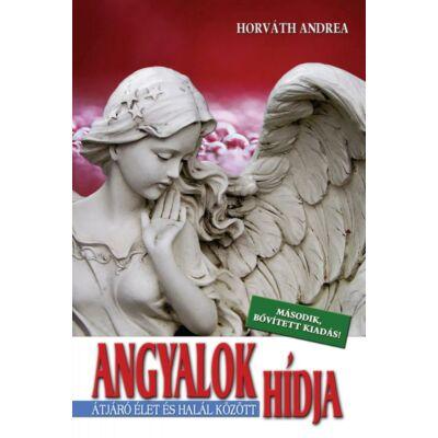 HORVÁTH ANDREA - ANGYALOK HÍDJA