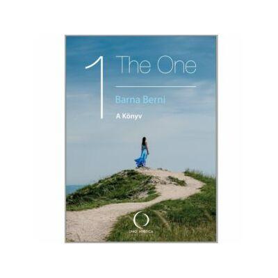 Barna Berni - The One – A Könyv