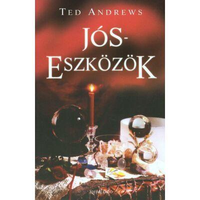 Ted Andrews - Jóseszközök