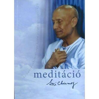 Sri Chinmoy - Meditáció, Ajándék meditációs CD-vel!
