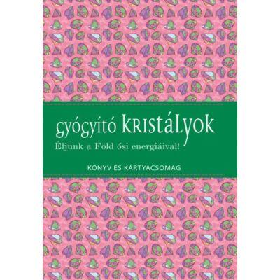 Tilly Lister, Koronczai-Fekete - Gyógyító kristályok