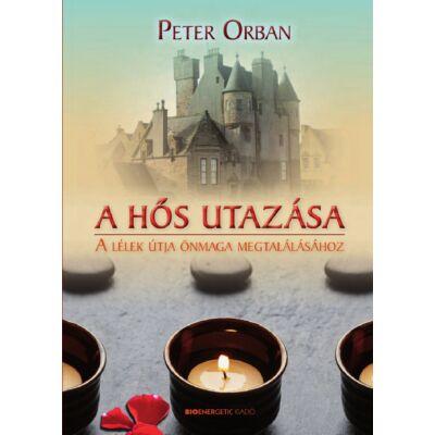 Peter Orban - A hős utazása