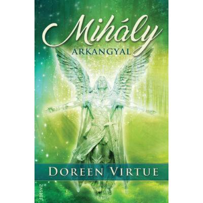 Doreen Virtue: Mihály arkangyal
