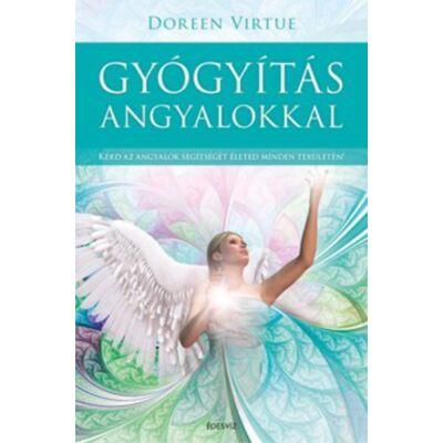 Doreen Virtue: Gyógyítás angyalokkal