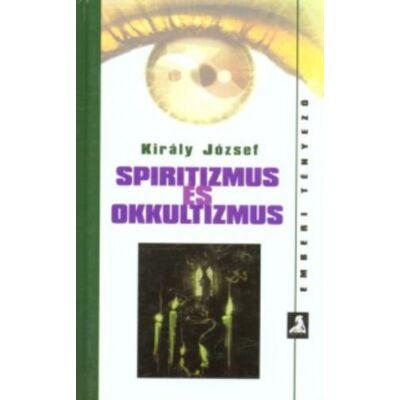 Király József: Spiritizmus és okkultizmus
