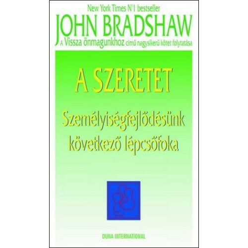 John Bradshaw - A szeretet