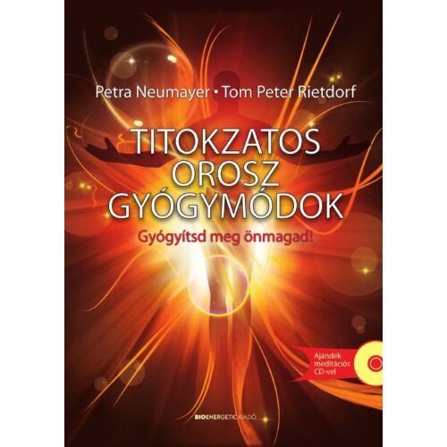 Petra Neumayer - Tom Peter Rietdorf - Titokzatos orosz gyógymódok