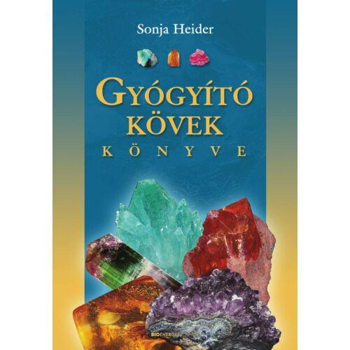 Sonja Heider - Gyógyító kövek könyve