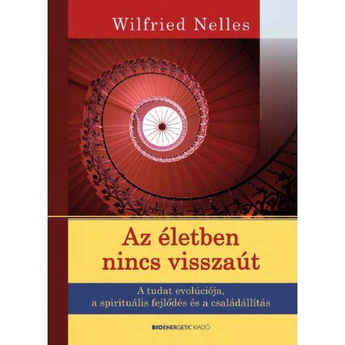 Wilfried Nelles - Az életben nincs visszaút
