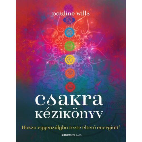 Pauline Wills - Csakra kézikönyv
