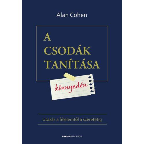 Alan Cohen - A csodák tanítása könnyedén