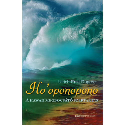 Ulrich Emil Duprée - Ho'oponopono