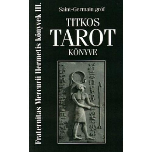 Saint-Germain gróf Titkos Tarot könyve