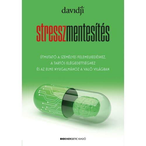 Davidji - Stresszmentesítés