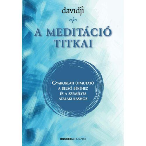 Davidji - A meditáció titkai