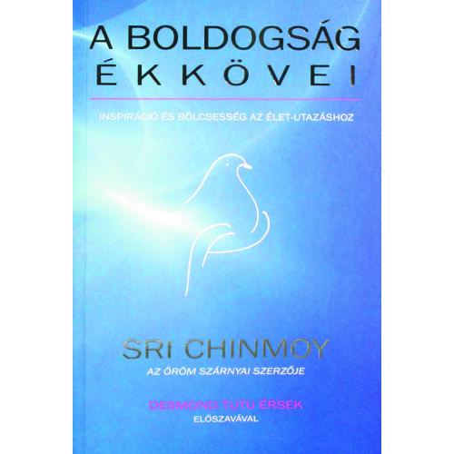 Sri Chinmoy - A boldogság ékkövei, Ajándék meditációs CD-vel!
