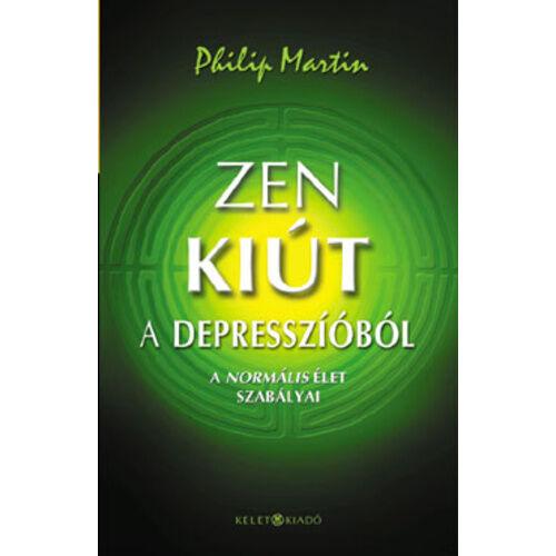 Philip Martin - Zen kiút a depresszióból