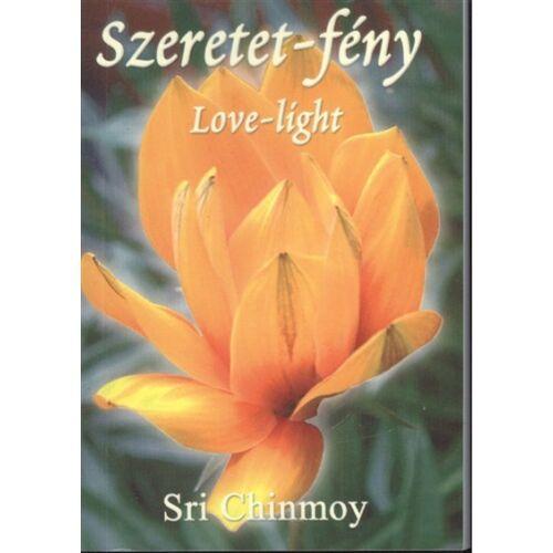 Sri Chinmoy - Szeretet-fény Love-light